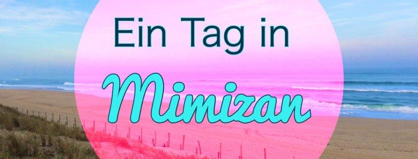 Titel Ein Tag in Mimizan